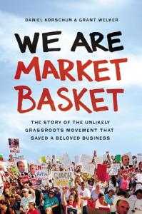 We Are Market Basket Book