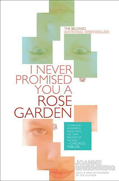 Download I Never Promised You a Rose Garden Book