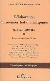 L'élaboration du premier test d'intelligence (1904-1905): œuvres choisies II