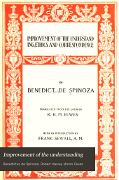 Improvement of the understanding: Ethics and Correspondence of Benedict de Spinoza