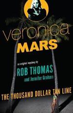 The Thousand Dollar Tan Line: Veronica Mars 1