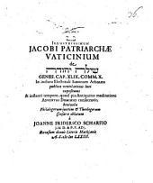 Illustrissimum Jacobi Patriarchae vaticinium de Šîlo Yehûdā, Genes. cap. XLIX. comm. X.