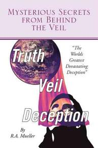 Mysterious Secrets from Behind the Veil PDF