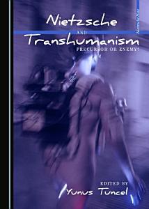 Nietzsche and Transhumanism