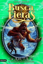 Arcta, el Gigante de la montaña: Buscafieras 3