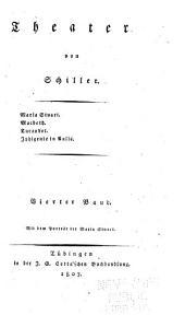 Maria Stuart. Macbeth. Turandot. Iphigenie in Aulis