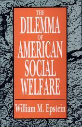 The Dilemma of American Social Welfare