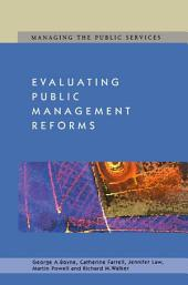 Evaluating Public Management Reforms