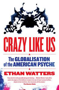 Crazy Like Us Book
