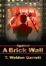 Against a Brick Wall