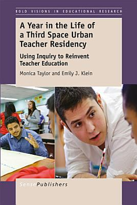 A Year in the Life of a Third Space Urban Teacher Residency PDF