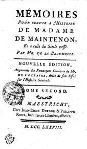 Mémoires Pour Servir A L'Histoire De Madame De Maintenon, Et à celle du Siecle passé: Tome Second, Volume2