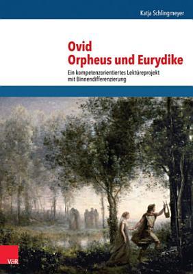 Ovid  Orpheus und Eurydike PDF