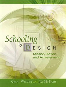 Schooling by Design Book