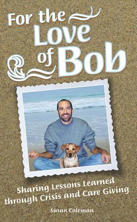 For the Love of Bob PDF