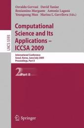 Computational Science and Its Applications – ICCSA 2009: International Conference, Seoul, Korea, June 29--July 2, 2009, Proceedings, Part 2