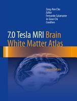 7 0 Tesla MRI Brain White Matter Atlas PDF