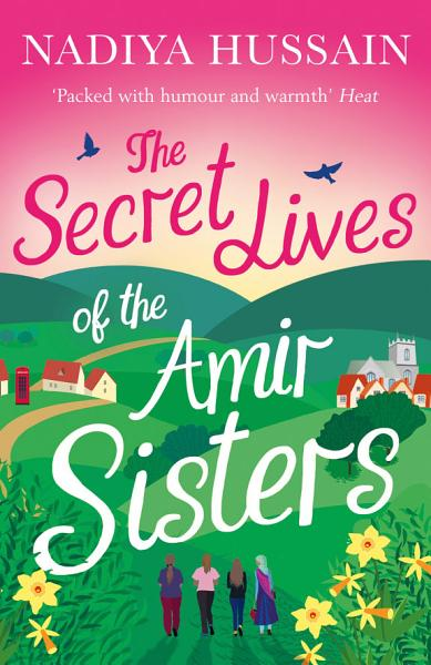 Download The Secret Lives of the Amir Sisters  the ultimate heart warming read for 2018 Book