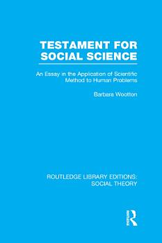Testament for Social Science  RLE Social Theory  PDF