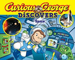 Curious George Discovers Space PDF