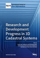 Research and Development Progress in 3D Cadastral Systems PDF