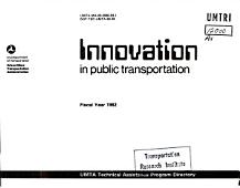 Innovation In Public Transportation Fiscal Year 1982