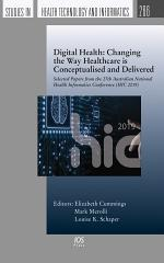 Digital Health: Changing the Way Healthcare is Conceptualised and Delivered