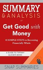 Summary & Analysis of Get Good with Money