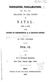 Ordinances, proclamations, &c. ... relating to the colony of Natal, 1836-1855, with notes of reference & a copious index ...