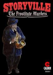 Storyville : The Prostitute Murders #4