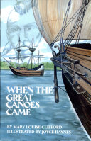 When The Great Canoes Came