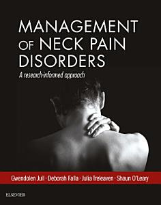 Management of Neck Pain Disorders E Book