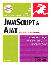 JavaScript and Ajax for the Web: Visual QuickStart Guide, Edition 7
