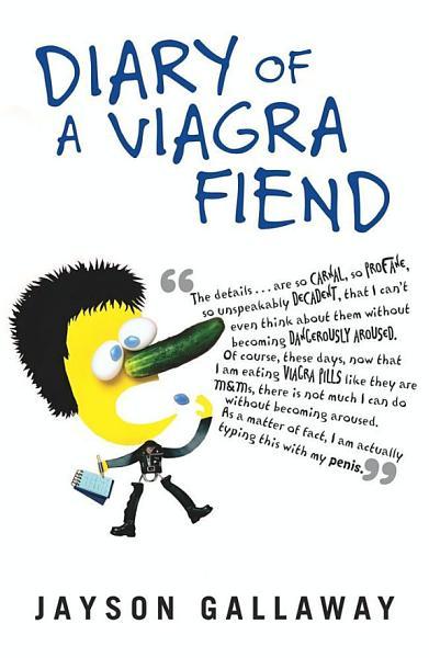 Diary of a Viagra Fiend