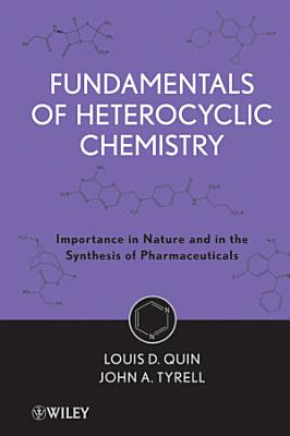 Fundamentals of Heterocyclic Chemistry