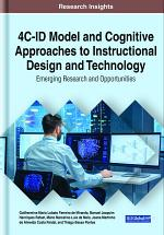 4C-ID Model and Cognitive Approaches to Instructional Design and Technology: Emerging Research and Opportunities