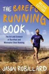 The Barefoot Running Book Deluxe Book PDF