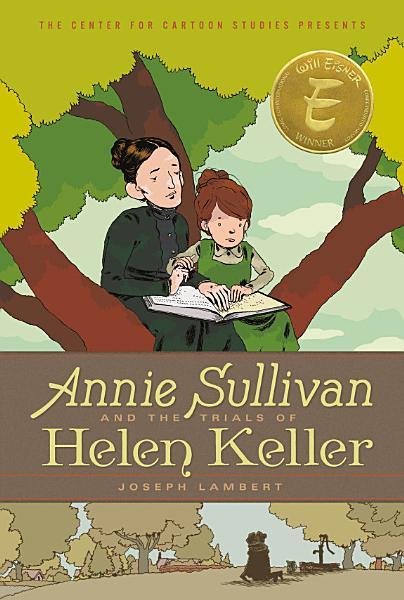 Download Annie Sullivan and the Trials of Helen Keller Book
