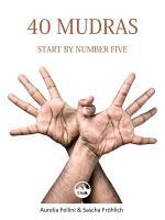 40 Mudras   start by number five PDF