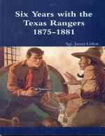 Six Years with the Texas Rangers (1875-1881)