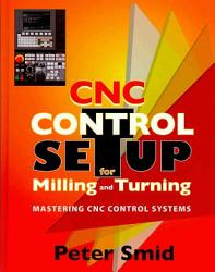 Cnc Control Setup For Milling And Turning Book PDF