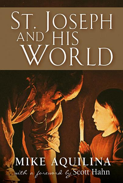 Download St  Joseph and His World Book