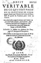 Recit veritable de ce qui s'est passé en la frontière de Champagne, depuis que l'Armée du Comte de Mansfeld est partie du Palatinat pour venir en France...