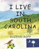 I Live in South Carolina
