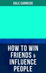 How To Win Friends Influence People PDF