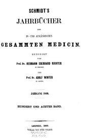 Jahrbücher der in- und ausländischen gesammten Medizin: Band 108
