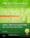 PMI ACP Exam Prep Questions  Answers and Explanations Book