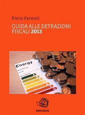 Guida alle detrazioni fiscali 2013