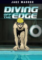 Jake Maddox: Diving Off the Edge