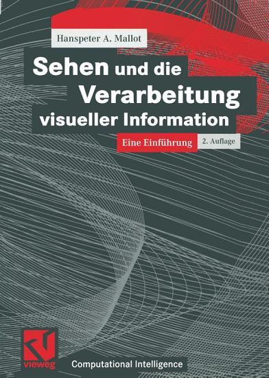 Sehen und die Verarbeitung visueller Information PDF